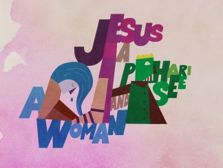 Jesus, a Pharisee, and a Woman
