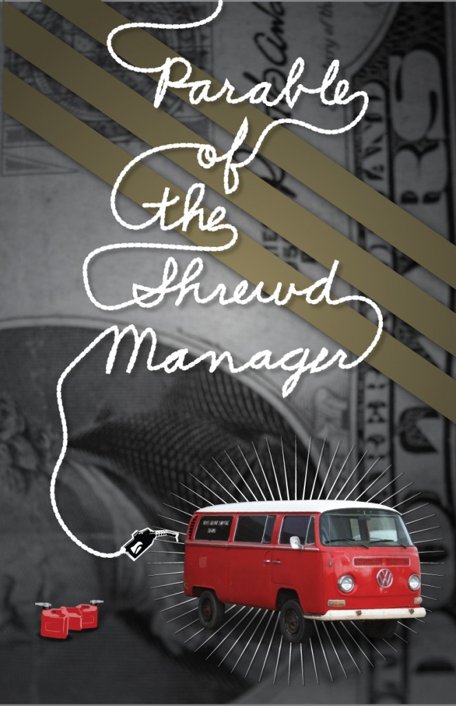 Parable of the Shrewd Manager