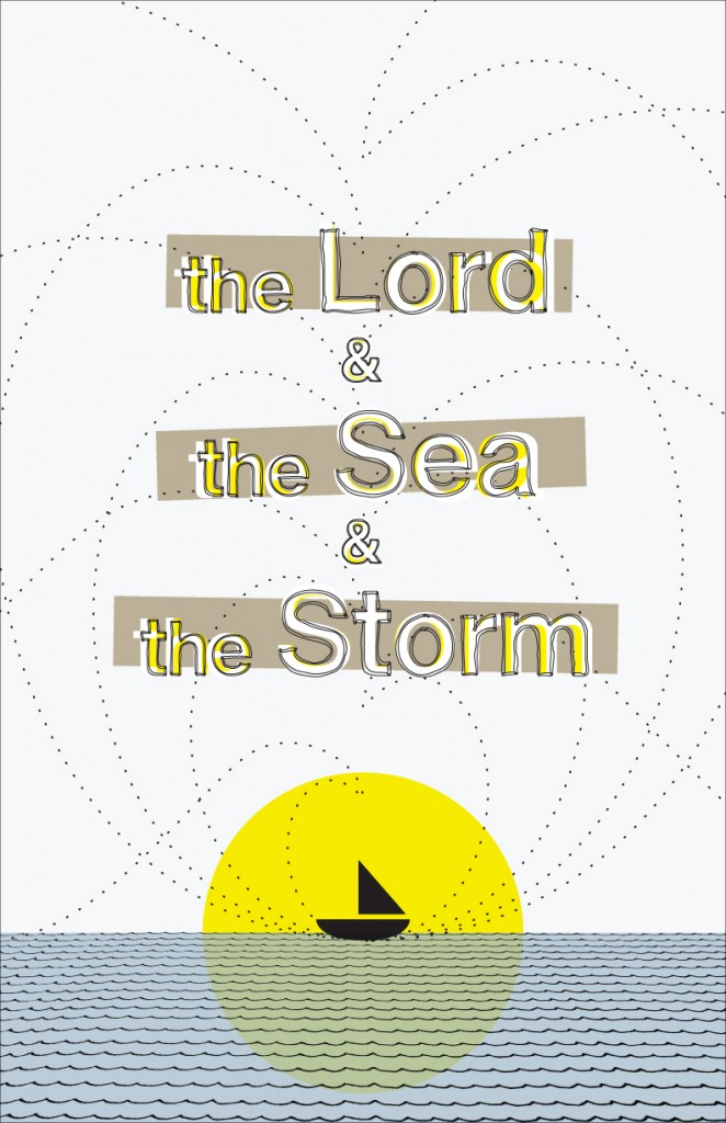 The Lord and the Sea, and the Storm