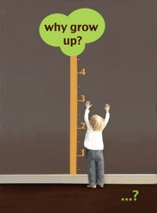 w1: Why Grow Up